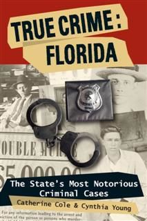 True Crime: Florida, Catherine Cole