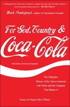 For God, Country, and Coca-Cola, Mark Pendergrast