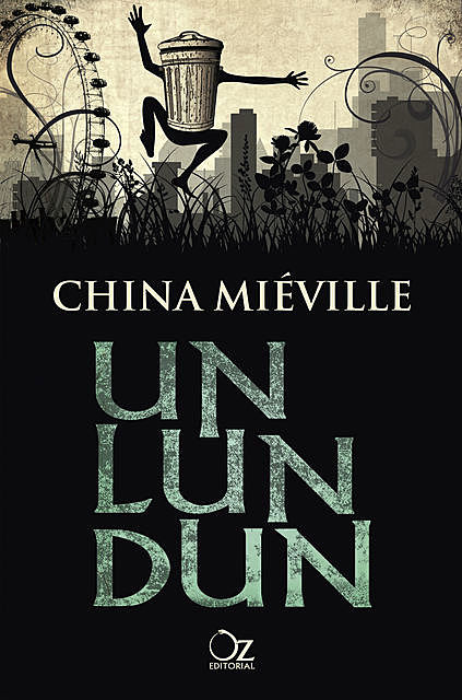 Un Lun Dun, China Miéville