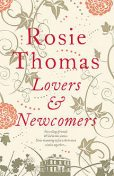 Lovers and Newcomers, Rosie Thomas