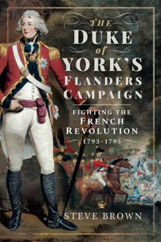 The Duke of York's Flanders Campaign, Steve Brown, Chris Paton, Jaime Breitnauer