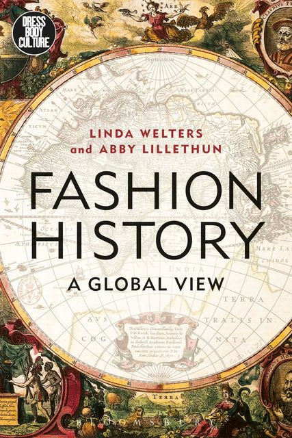 Fashion History, Abby Lillethun, Linda Welters