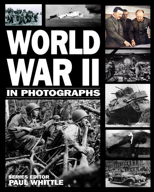 World War II in Photographs, Andrew Webb