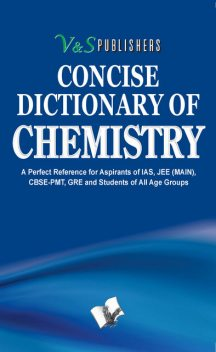 Concise Dictionary Of Chemistry, S Publishers' Editorial Board