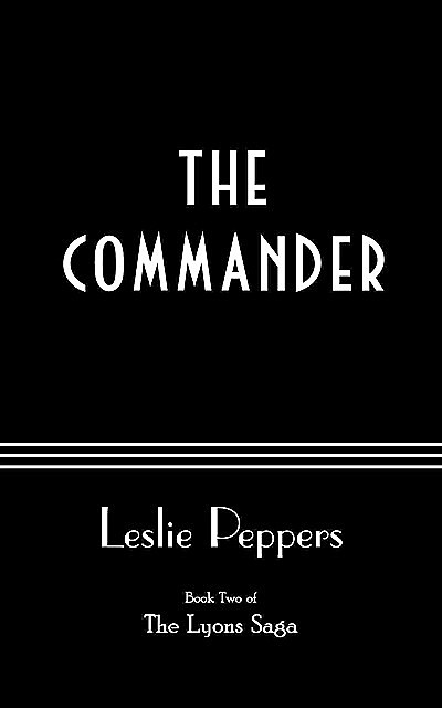 The Commander, Leslie Peppers