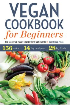 Vegan Cookbook for Beginners, Rockridge Press