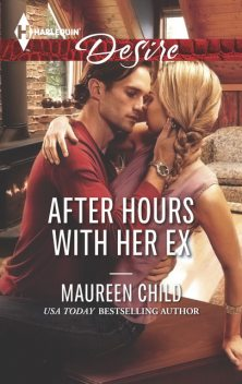 After Hours with Her Ex, Maureen Child