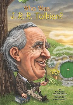 Who Was J. R. R. Tolkien, Illustrated by Jonathan Moore, Pamela Pollack