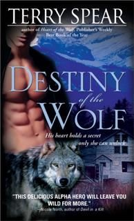 Destiny of the Wolf, Terry Spear