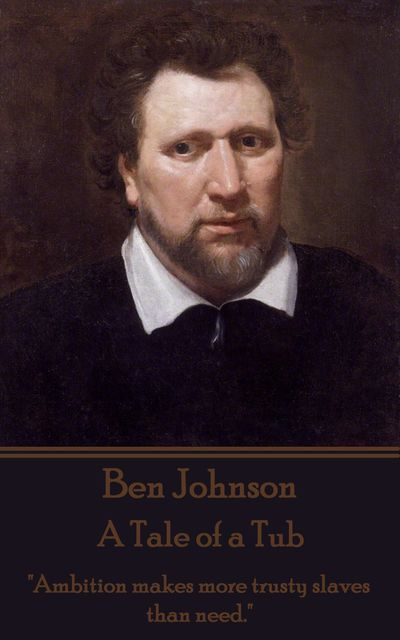 A Tale of a Tub, Ben Jonson