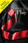 Destined to Play Free Sampler, Indigo Bloome