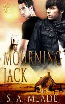 Mourning Jack, S.A.Meade