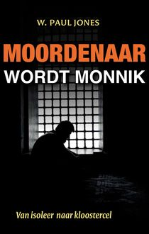 Moordenaar wordt monnik, Paul Jones
