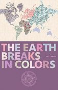 The Earth Breaks In Colors, Patti Davis