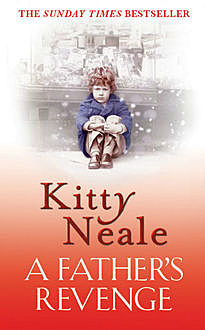 A Father's Revenge, Kitty Neale