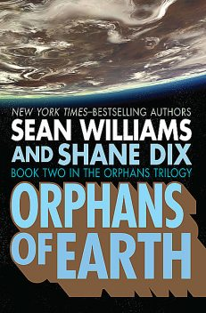 Orphans of Earth, Sean Williams, Shane Dix