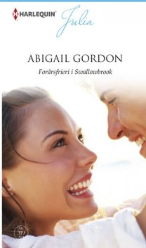 Forårsfrieri i Swallowbrook, Abigail Gordon