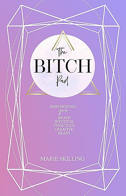 The Bitch Pad, Marie Skilling