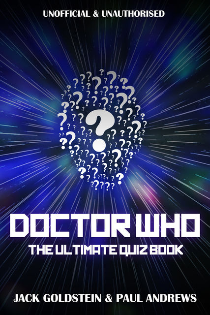 Doctor Who: The Ultimate Quiz Book, Jack Goldstein, Paul Andrews