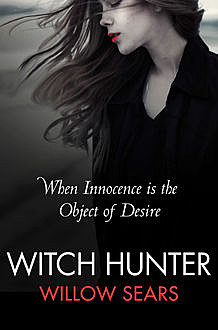 Witch Hunter, Willow Sears