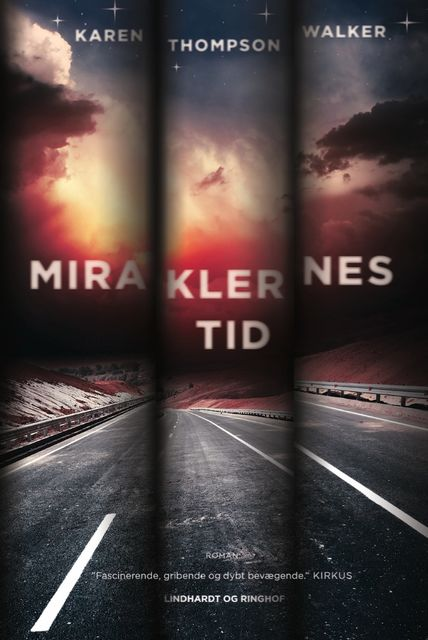 Miraklernes tid, Karen Thompson Walker