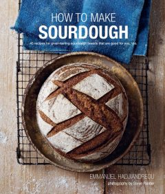 How to Make Sourdough, Emmanuel Hadjiandreou
