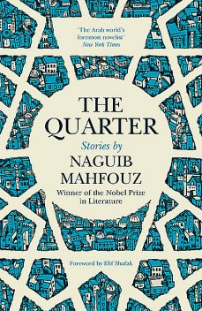 The Quarter, Naguib Mahfouz