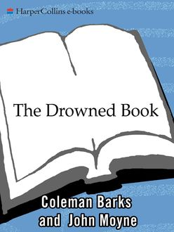 The Drowned Book, Coleman Barks, John Moyne