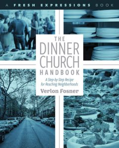 The Dinner Church Handbook, Verlon Fosner