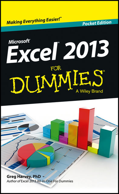 Excel 2013 For Dummies, Greg Harvey