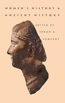 Women's History and Ancient History, Sarah B. Pomeroy