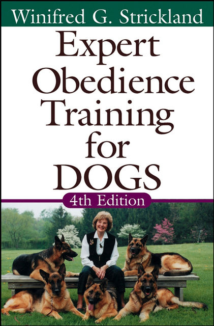Expert Obedience Training for Dogs, Winifred Gibson Strickland