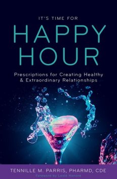 It's Time for Happy Hour, Tennille Parris