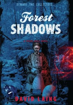 Forest Shadows, David Laing