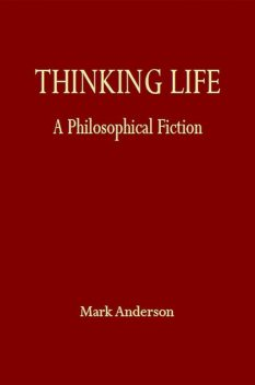 Thinking Life, Mark Anderson