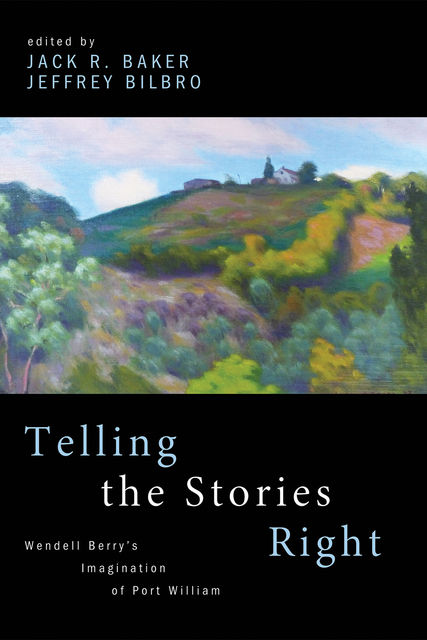 Telling the Stories Right, Jack R. Baker