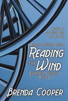 Reading the Wind, Brenda Cooper