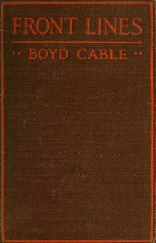 First World War Front Lines, Boyd Cable