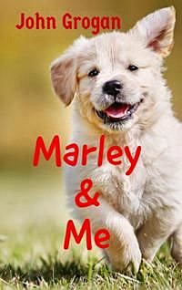 Marley and Me, John Grogan