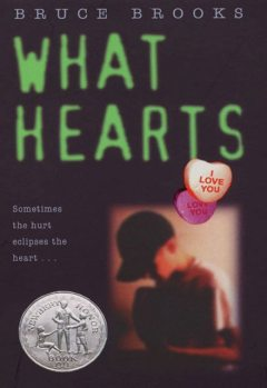 What Hearts, Bruce Brooks
