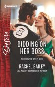 Bidding on Her Boss, Rachel Bailey