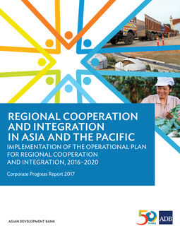 Regional Cooperation and Integration in Asia and the Pacific, Asian Development Bank