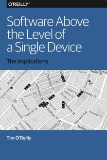 Software Above the Level of a Single Device, Tim O'Reilly
