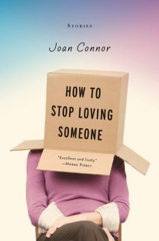 How to Stop Loving Someone, Joan Connor