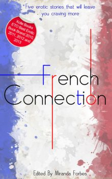 French Connection, Cathryn Cooper, Elizabeth Cage, Landon Dixon, Astrid L, Cathy King