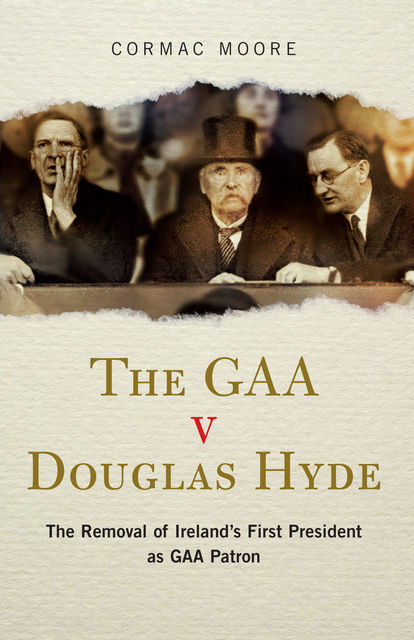 The GAA v Douglas Hyde, Cormac Moore