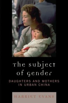 The Subject of Gender, Harriet Evans