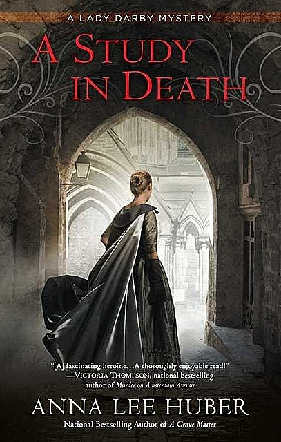 A Study in Death (Lady Darby Mystery, A Book 4), Anna Lee Huber