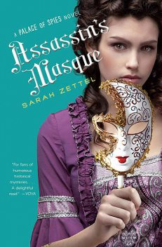 Assassin's Masque, Sarah Zettel