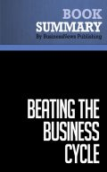 Summary: Beating The Business Cycle – Lakshman Achuthan and Anirvan Banerji, BusinessNews Publishing